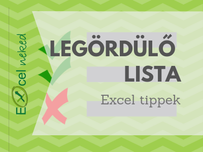Excel legördülő lista