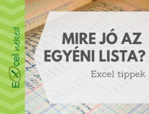 Mire jó az egyéni lista Excelben?