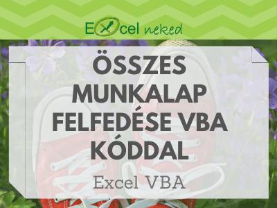 Excel munkalapok felfedése VBA