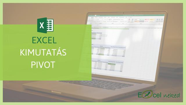 Excel kimutatás tanfolyam