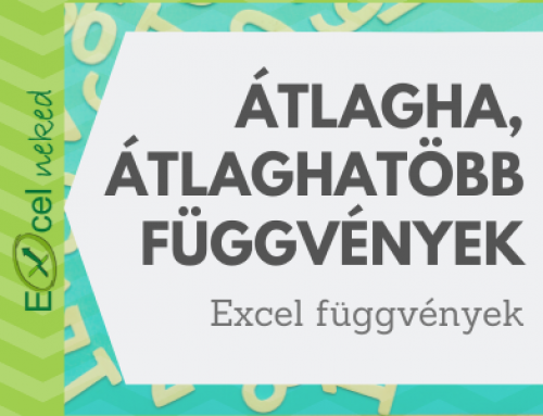 ÁTLAGHA függvény és ÁTLAGHATÖBB függvény