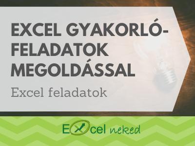 Excel gyakorló feladatok