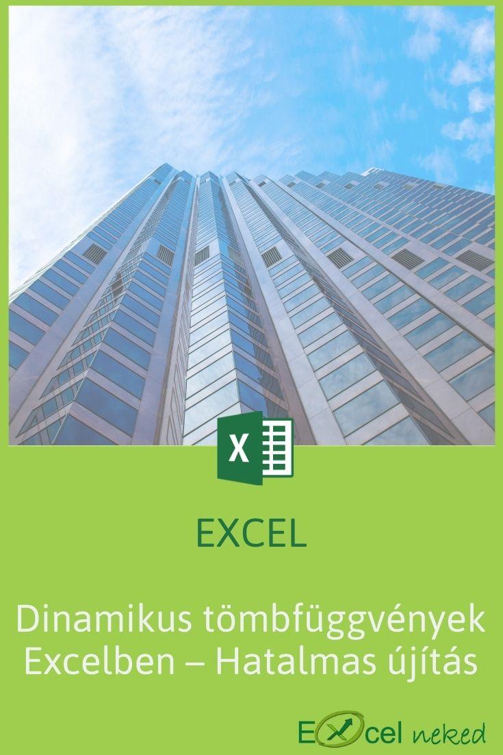 Dinamikus tömbfüggvények Excelben – Hatalmas újítás