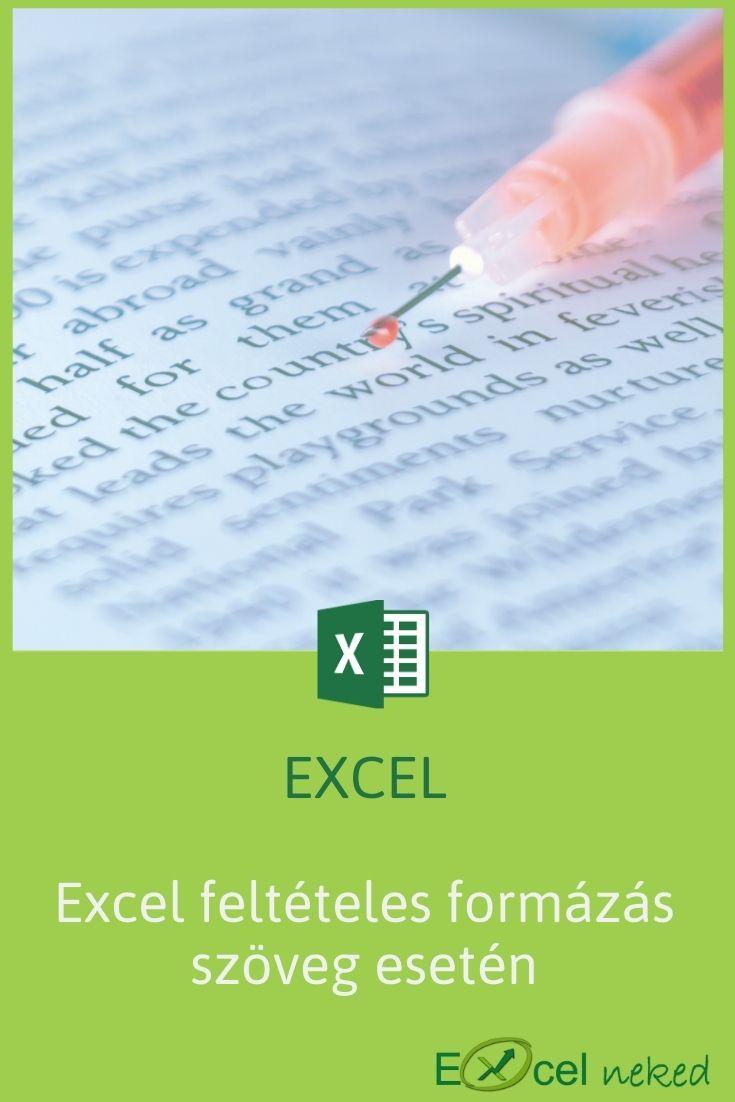 Excel feltételes formázás szöveg esetén