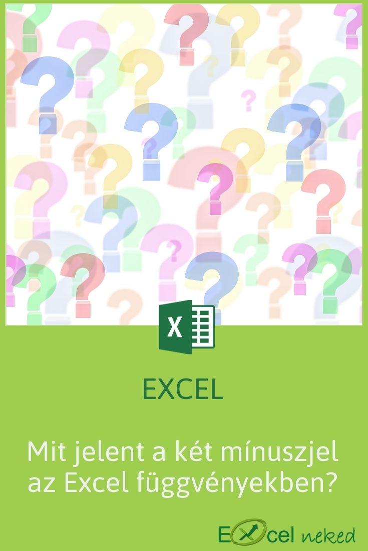 Mit jelent a két mínuszjel az Excel függvényekben?
