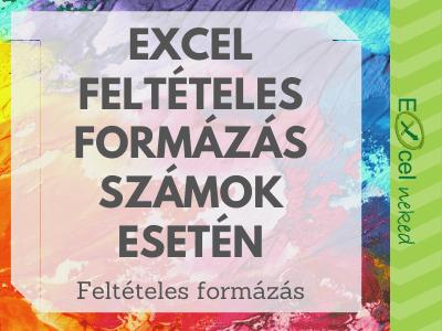Excel feltételes formázás
